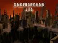 Underground Life