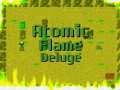 Atomic Flame Deluge
