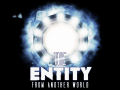 The ENTITY From Another World