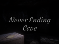 Never Ending Cave