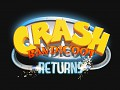 Crash Bandicoot Returns [Actually Aborted]