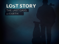 Lost Story: The Last Days of Earth