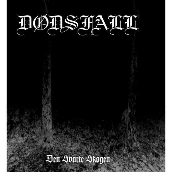 Dodsfall - Den Svarte Skogen