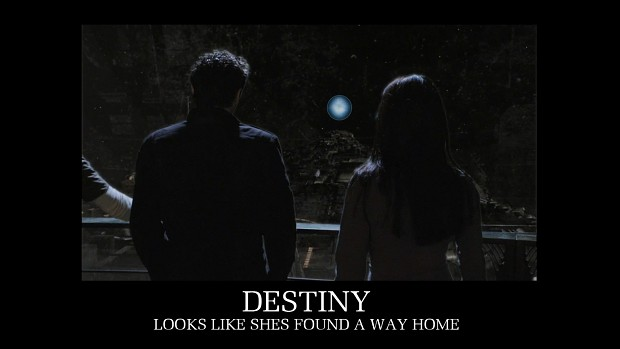 Destiny - Shes found a way home...