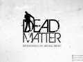 Dead Matter Development Team
