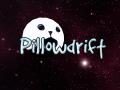 Pillowdrift