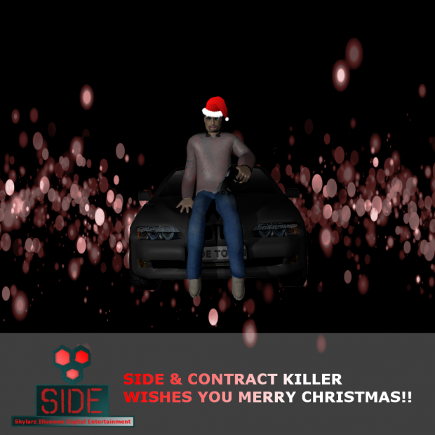 SIDE & Contract Killer Wishes you Merry Christmas!