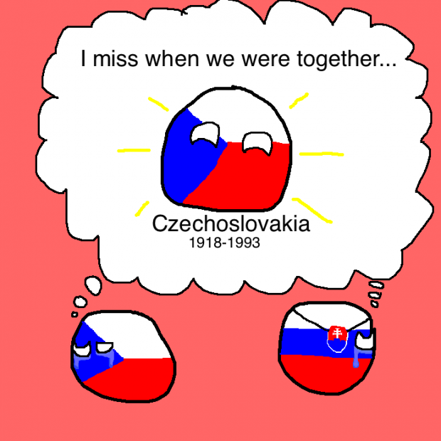 Czechoslovakia, I am missing you