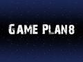 Game Plan8