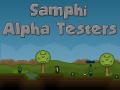 Samphi Alpha Testers