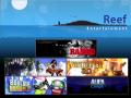 Reef Entertainment Ltd