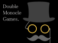 Double Monocle Games