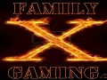 Family X Gaming