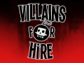 Villains for Hire