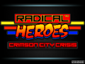 RADICAL HEROES: SUPER FANS