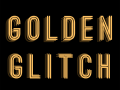Golden Glitch