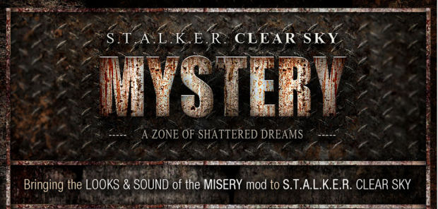 MYSTERY Mod for S.T.A.L.K.E.R.: Clear Sky