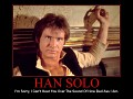 Han solo is the best