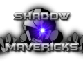 Shadow Mavericks
