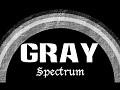Gray Spectrum Rainbow