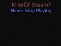 KillerOfSteam7 - The Indie Developer
