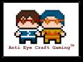 Anti Eye Craft Gaming™