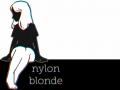 Nylon Blonde