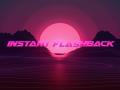 Instant Flashback