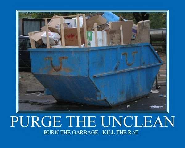 Purge the uncleane