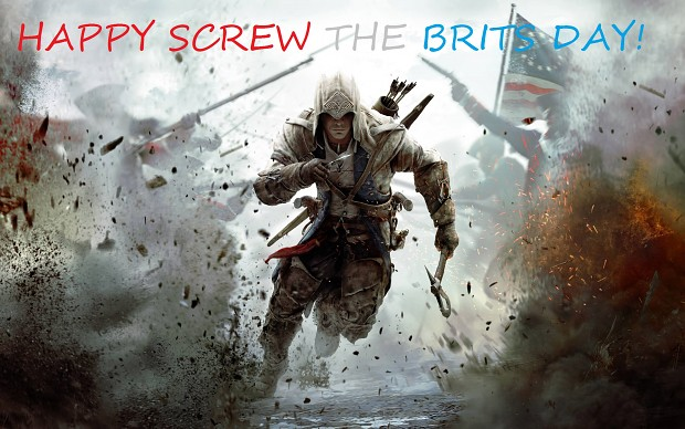 Happy Screw The Brits Day!
