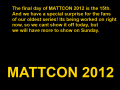 Final Day Of Mattcon The 15th