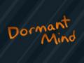 Dormant Mind