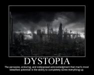 dystopia...