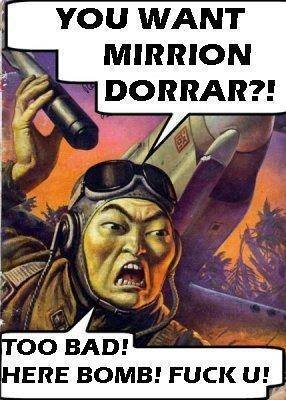 You want mirrion dorrar?!