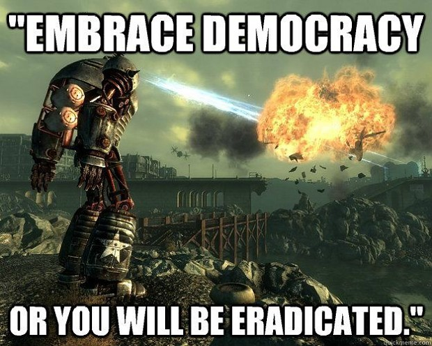 Embrace democracy...