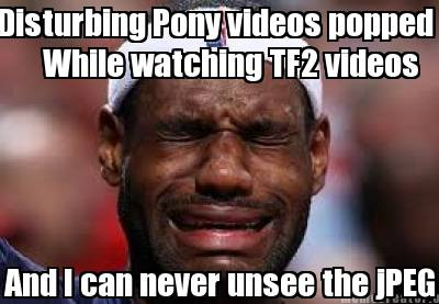 I hate bronys!!