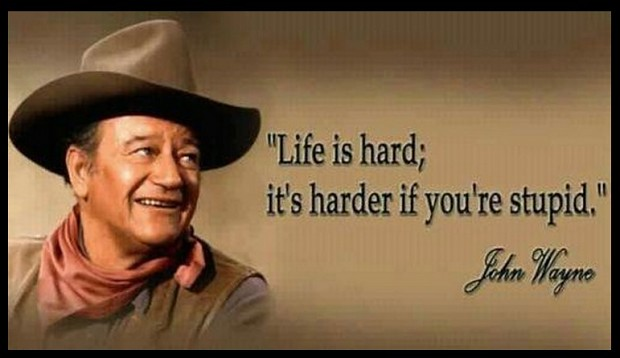 Simple And True (John Wayne Quote)