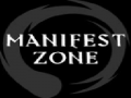 Manifest Zone