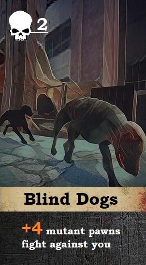 Threat card. Blind Dogs