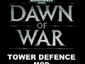 Tower defence mod DoW develop