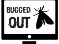 Bugged Out