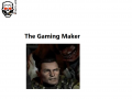 The Gaming Maker