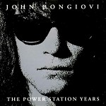 John Bongiovi - The Power Station Years