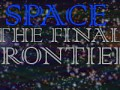 SPACE-the final frontier