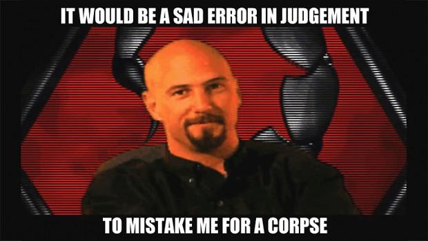 Kane is not dead!