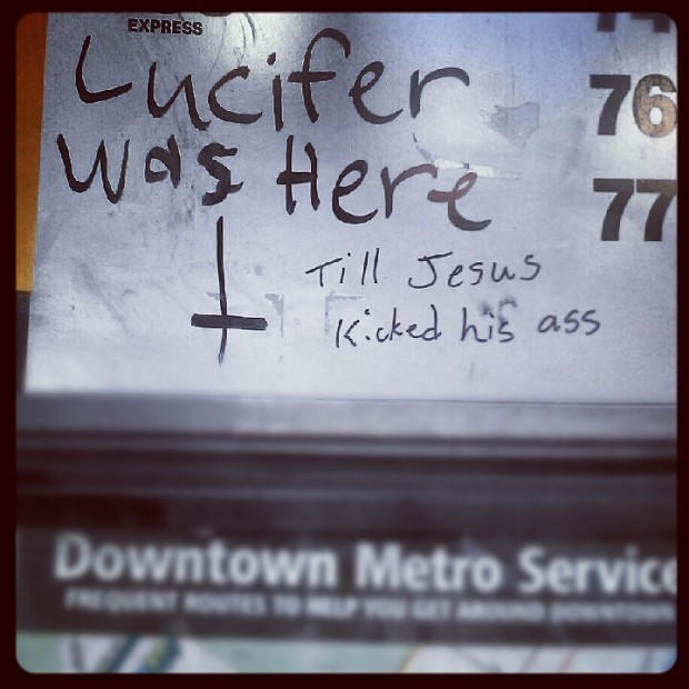 Lucifer was here...