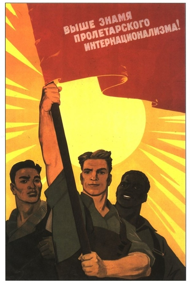 Higher the banner of proletarian internationalism!
