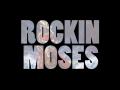 Rockin Moses