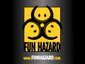 Fun Hazard
