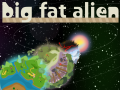 Big Fat Alien